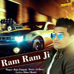 Listen to Ram Ram Ji songs from Ram Ram Ji