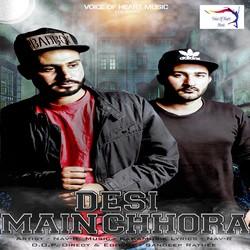 Desi Main Chhora songs