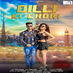 Dilli Ki Chori songs