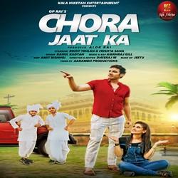 Chora Jaat Ka songs