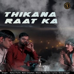 Thikana Raat Ka songs