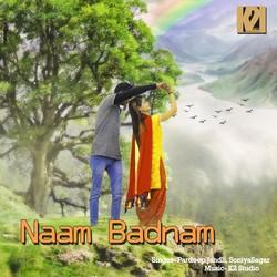Naam Badnam songs
