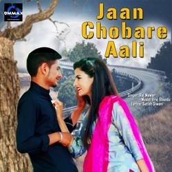 Jaan Chobare Aali songs