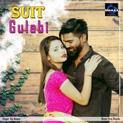 Suit Gulabi songs