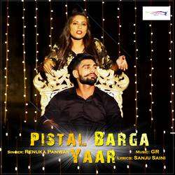 Pistal Barga Yaar songs