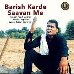 Barish Karde Saavan Me songs