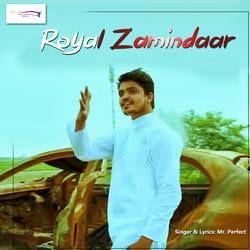 Royal Zamindar songs
