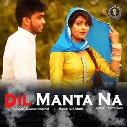 Dil Manta Na songs