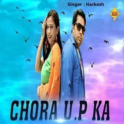 Chora U P Ka songs