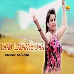 Laad Ladaaye Jaa songs