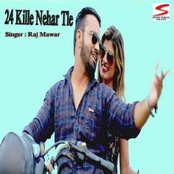 24 Kille Nehar Tle songs