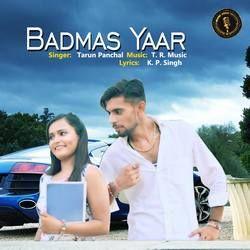 Badmas Yaar songs
