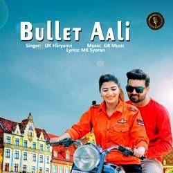 Bullet Aali songs