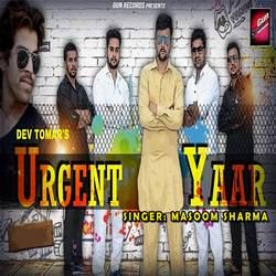 Urgent Yaar songs