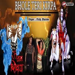 Bhole Teri Kirpa songs