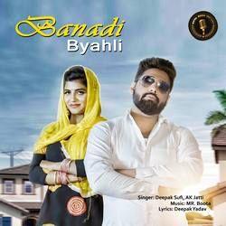 Banadi Byahli songs