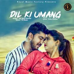 Dil Ki Umang songs