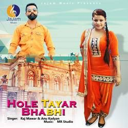 Hole Tayar Bhabhi songs