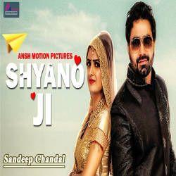 Shyano Ji songs