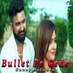 Bullet Pe Gede songs