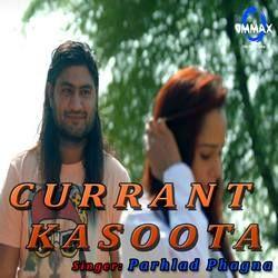 Currant Kasoota songs