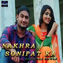 Nakhra Sonipat Ka songs