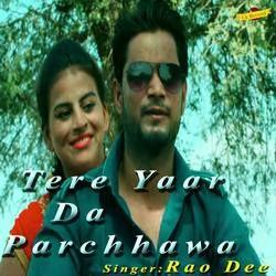 Tere Yaar Da Parchhawa songs