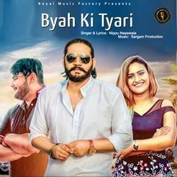 Byah Ki Tyari songs