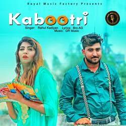 Kabootri songs
