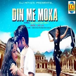 Din Me Moka songs