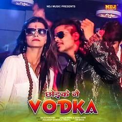 Chodke Nai Vodka songs