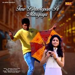 Tere Bholepan Pe Margaya songs