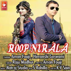 Listen to Roop Nirala songs from Roop Nirala