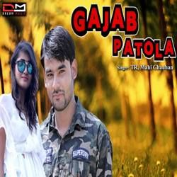 Gajab Patola songs