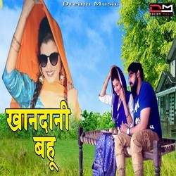Khandani Bahu songs