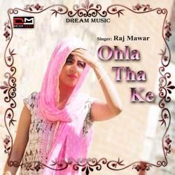 Ohla Tha Ke songs