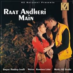 Raat Andheri Main songs