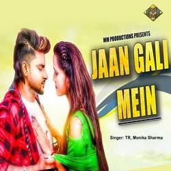 Jaan Gali Me songs