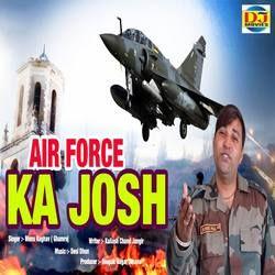 Air Force Ka Josh songs