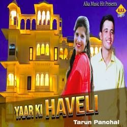 Yaar Ki Haveli songs
