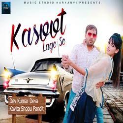 Kasoot Lage Se songs