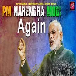 Pm Narendra Modi Again songs