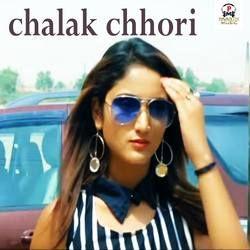 Chalak Chori songs