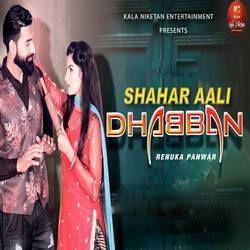 Shahar Aali Dhabban songs