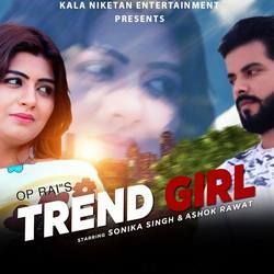 Trend Girl songs