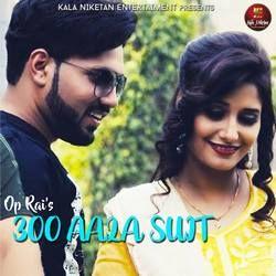 300 Aala Suit songs