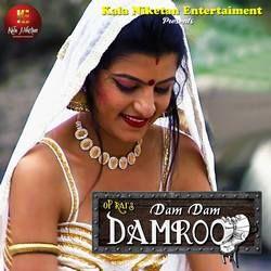 Dam Dam Damroo songs