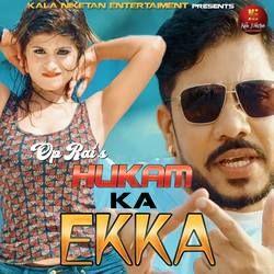 Hukam Ka Ekka songs