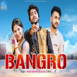 Bangro songs