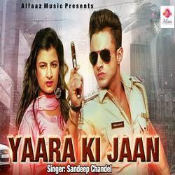 Yaara Ki Jaan songs
